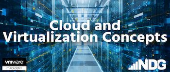 Cloud and Virtualization Concepts