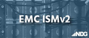 EMC ISMv2